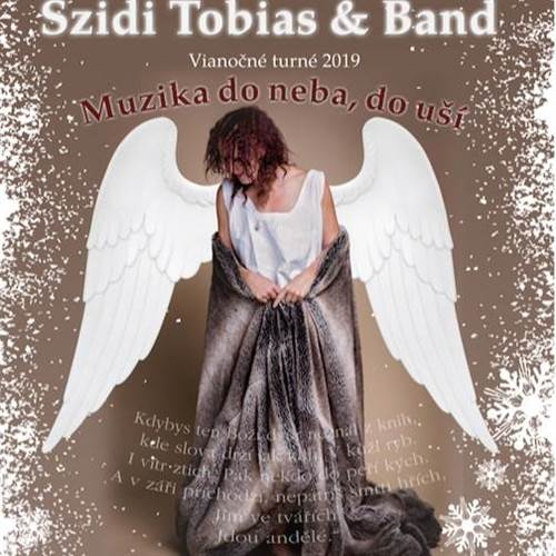 """Szidi Tobias & Band - Vianočné turné 2019 """"Muzika do neba,do uší"""""""